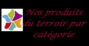 produits terroir par categorie